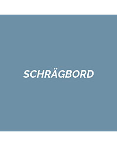 SCHRÄGBORD